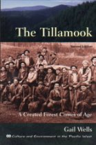 The Tillamook: A Created Forest Comes of Age
